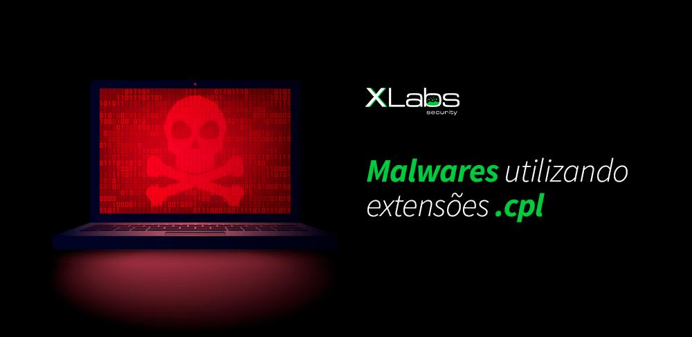 malwares-utilizando-extensoes-cpl-blog-post-xlabs