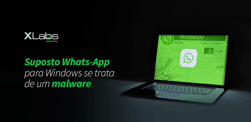 suposto-whats-app-para-windows-se-trata-de-um-malware-blog-post-xlabs