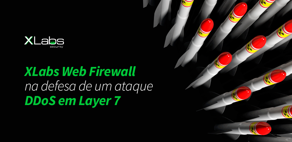 xlabs-web-firewall-na-defesa-ataque-ddos-layer-7-blog-post-xlabs