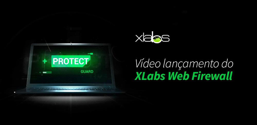 video-lancamento-waf-blog-post-xlabs