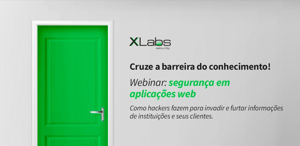 webinar-seguranca-em-aplicacoes-web-blog-post-xlabs