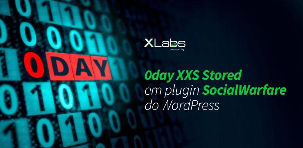 0day-xss-stored-plugin-warfare-wordpress-blog-post-xlabs