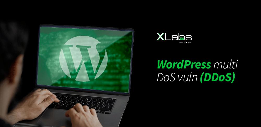 wordpress-multi-dos-vuln-ddos--blog-post-xlabs